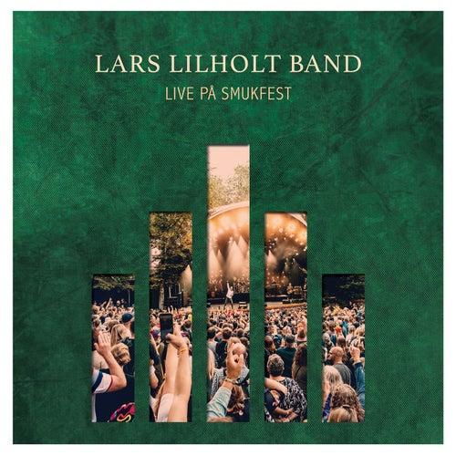 Live på Smukfest by Lars Lilholt Band