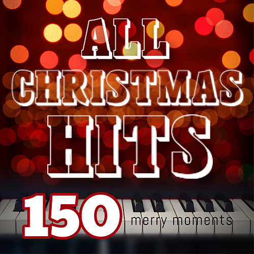 All Christmas Hits: 150 Merry Moments by Frank Sinatra