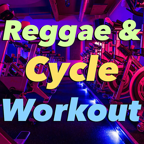 Reggae & Cycle Workout de Various Artists