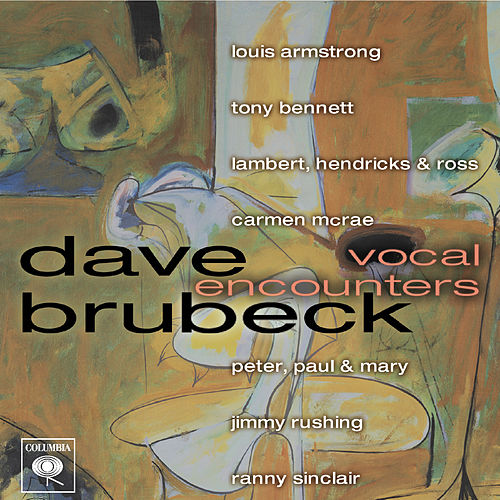 Vocal Encounters by Dave Brubeck