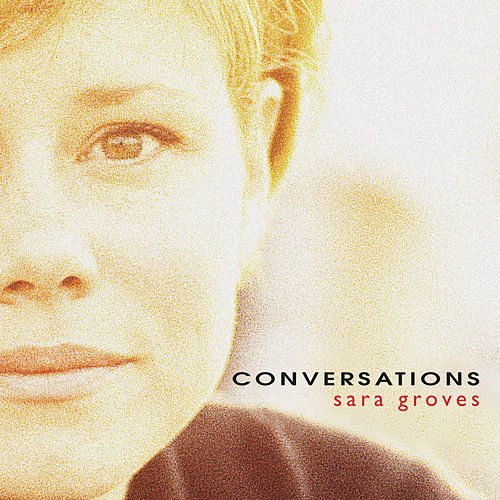 Conversations by Sara Groves