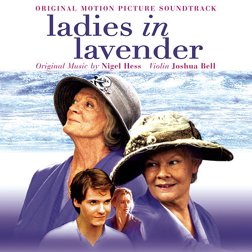 Ladies in Lavender (Original Motion Picture Soundtrack) by Joshua Bell