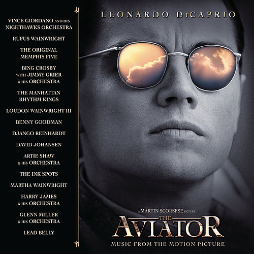 The Aviator Music From The Motion Picture by Aviator