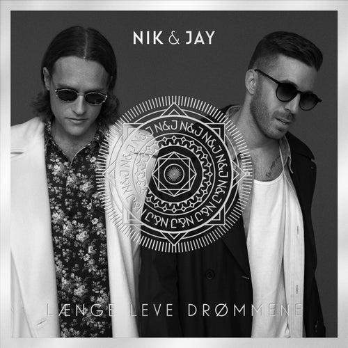 Længe Leve Drømmene von Nik & Jay