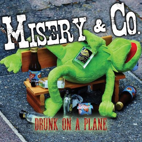 Drunk on a Plane by Misery (Rap)