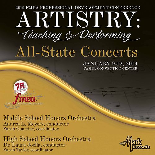 2019 Florida Music Education Association: Middle School Honors Orchestra & High School Honors Orchestra (Live) von Various Artists