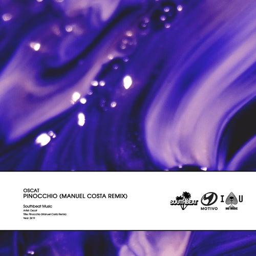 Pinocchio (Manuel Costa Remix) de Oscat!