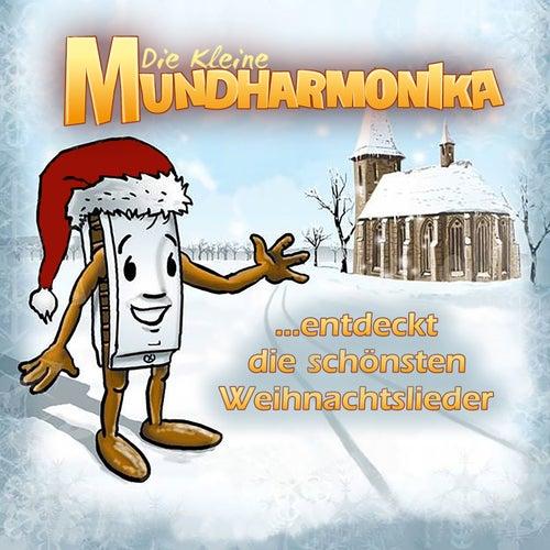 Die kleine Mundharmonika entdeckt die schönsten Weihnachtslieder von Die kleine Mundharmonika