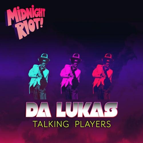 Talking Players de Da Lukas