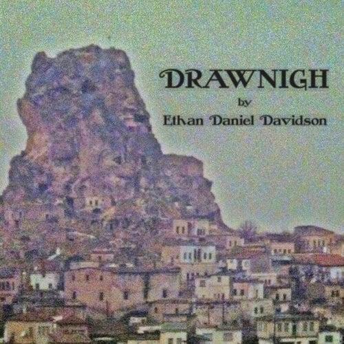 Drawnigh de Ethan Daniel Davidson