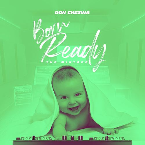 Born Ready de Don Chezina