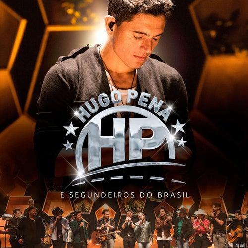 Hugo Pena e Segundeiros do Brasil (Ao Vivo) de Hugo Pena