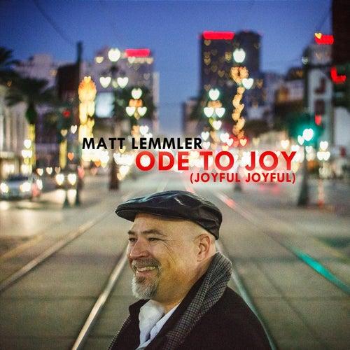 Ode to Joy (Joyful,Joyful) de Matt Lemmler