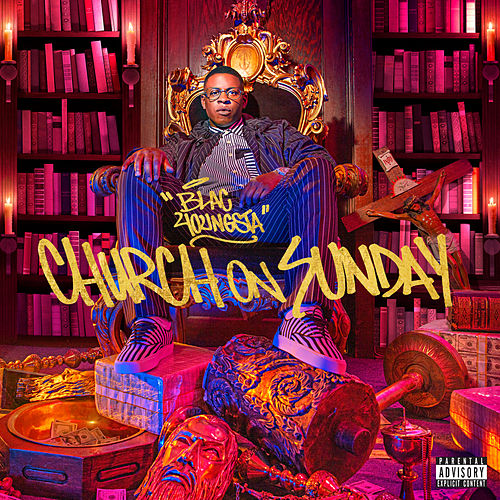 Church on Sunday by Blac Youngsta