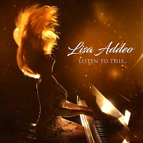 Listen to This by Lisa Addeo