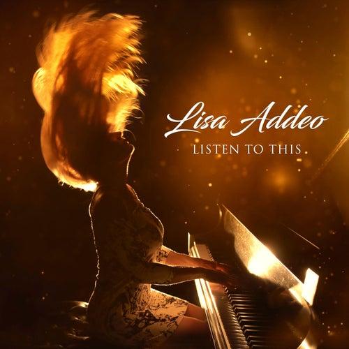Listen to This de Lisa Addeo