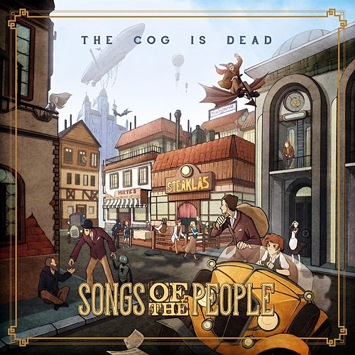 Songs of the People by The Cog is Dead