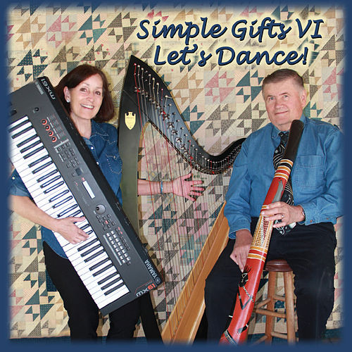 Simple Gifts VI: Let's Dance! by Donna Jo Smith