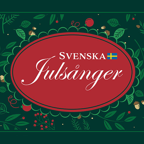Svenska julsånger by Various Artists