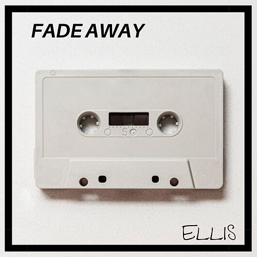 Fade Away de Ellis