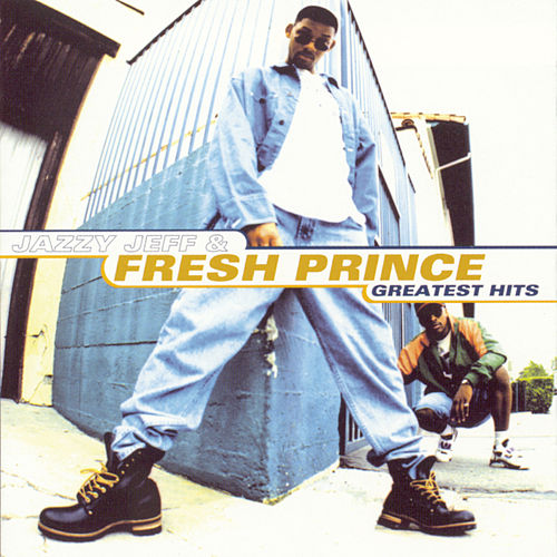 Greatest Hits de DJ Jazzy Jeff and the Fresh Prince