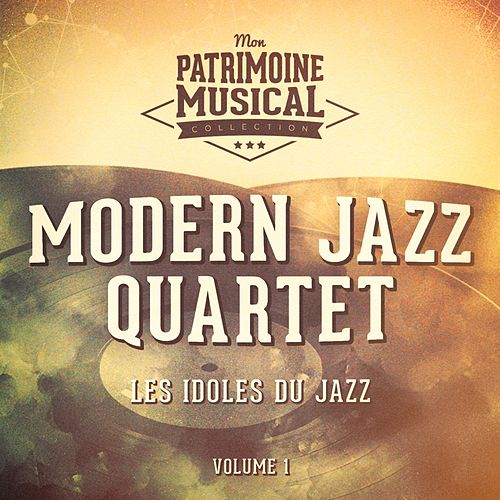 Les Idoles Du Jazz: Modern Jazz Quartet, Vol. 1 de Modern Jazz Quartet