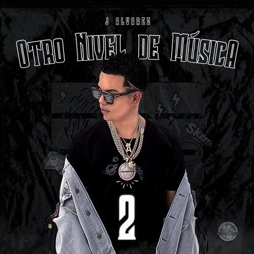 Otro Nivel de Música 2 by J. Alvarez