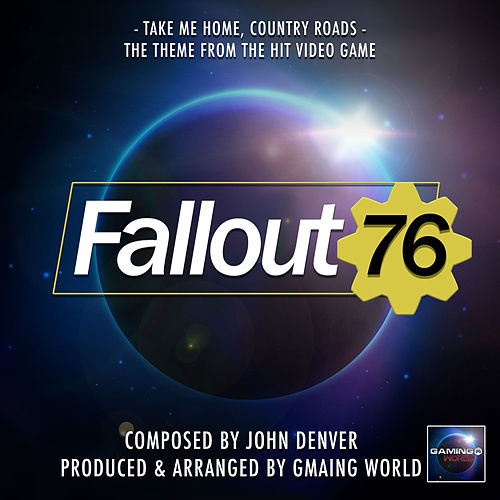 Take Me home, Country Roads (From 'Fallout 76') de Gaming World