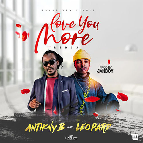 Love You More (Remix) de Anthony B