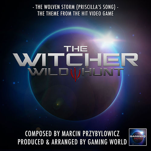 The Wolven Storm (Priscilla's Song) [From