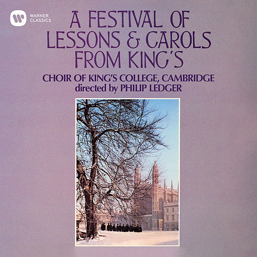A Festival of Lessons & Carols from King's von Choir of King's College, Cambridge