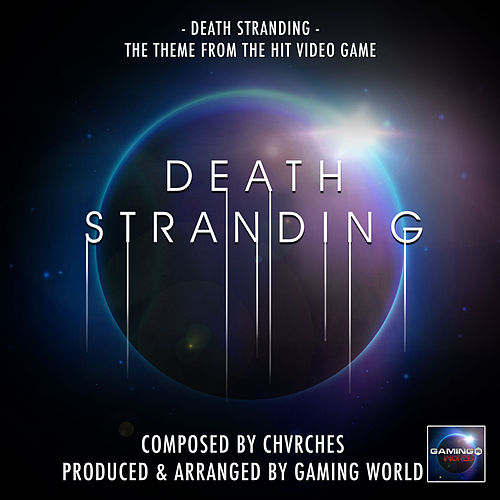 Death Stranding Theme (From