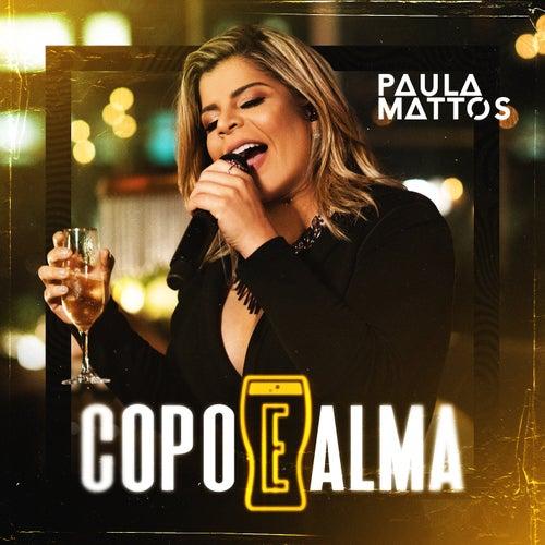 Copo e alma de Paula Mattos