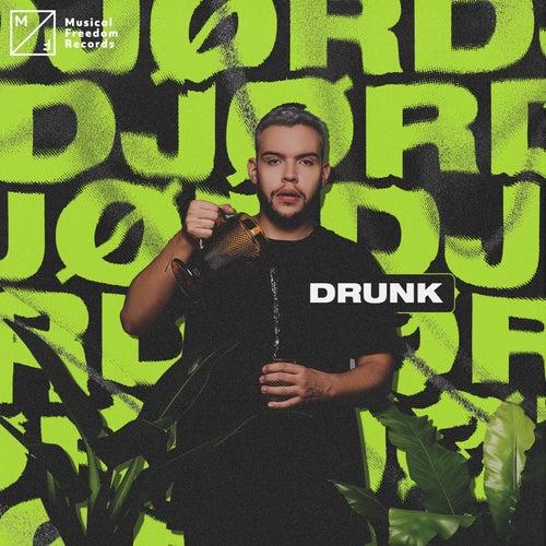 Drunk by JØRD
