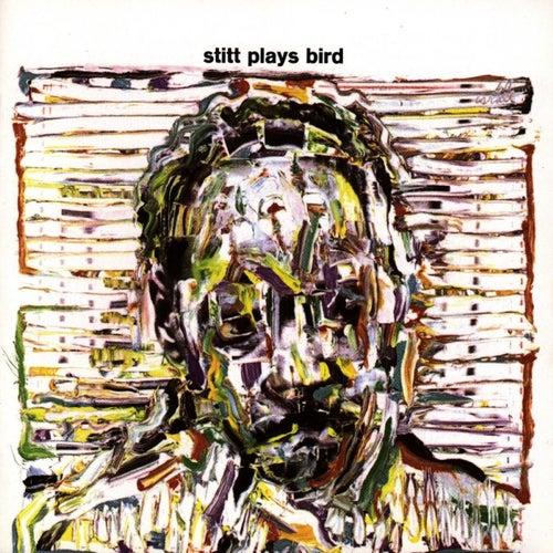 Stitt Plays Bird (Remastered Version) by Sonny Stitt