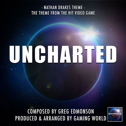 Nathan Drake's Theme (From