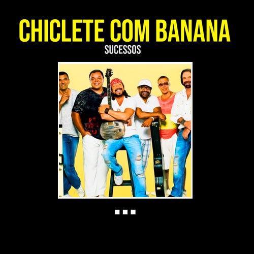 Sucessos de Chiclete Com Banana