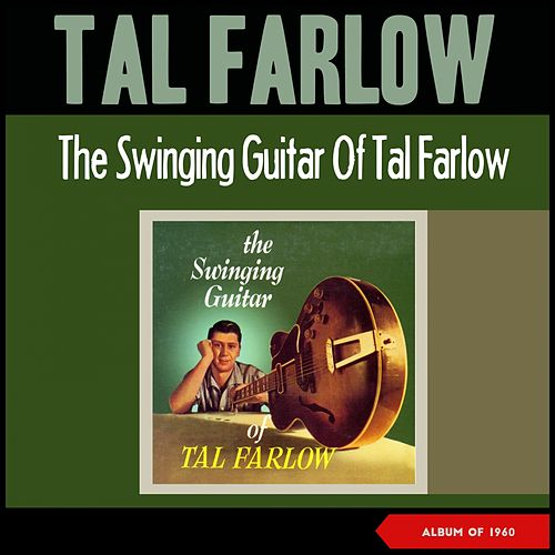 The Swinging Guitar (Album of 1960) de Tal Farlow
