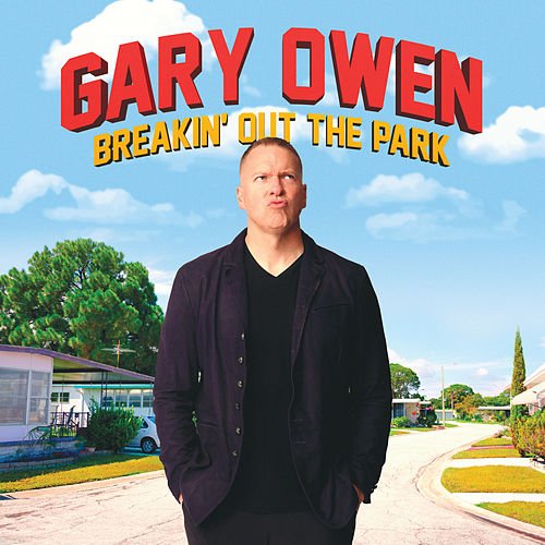 Breakin' out the Park by Gary Owen