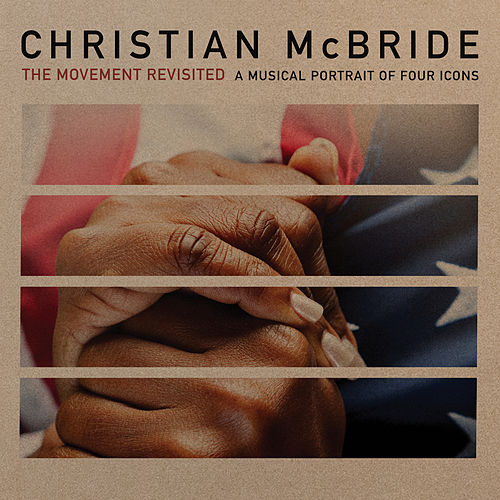 The Movement Revisited: A Musical Portrait of Four Icons von Christian McBride
