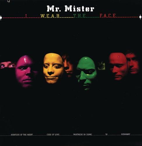 I Wear The Face von Mr. Mister