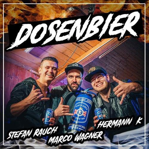 Dosenbier (feat. Hermann K.) von Stefan Rauch