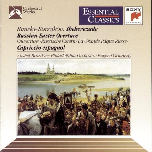 Rimsky-Korsakov: Scheherazade, Russian Easter Overture & Cappricio Espagnol von Philadelphia Orchestra