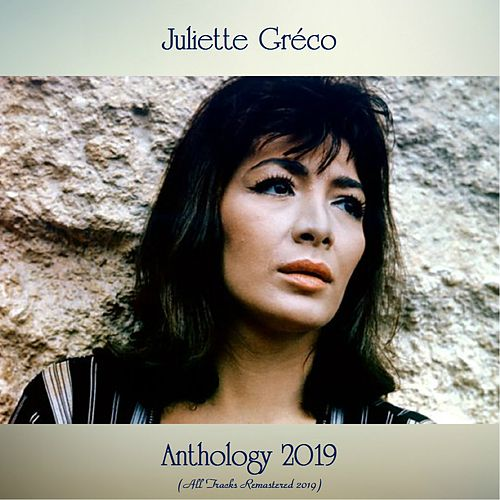 Anthology 2019 (All Tracks Remastered 2019) von Juliette Greco