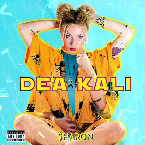 Dea kali by Sharon
