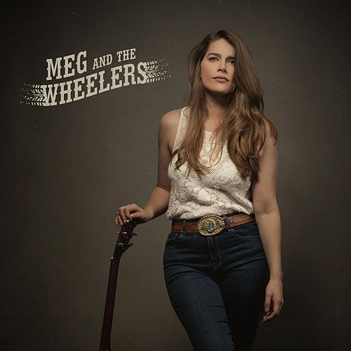 Getting over Him by Meg and the Wheelers