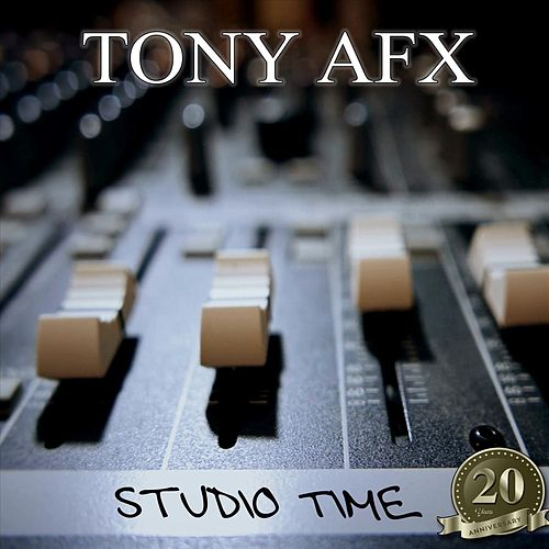 Studio Time: 20 Years Anniversary by Tony AFX