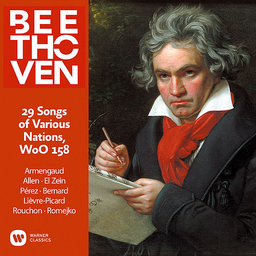 Beethoven: 29 Songs of Various Nations, WoO 158 von Jean-Pierre Armengaud