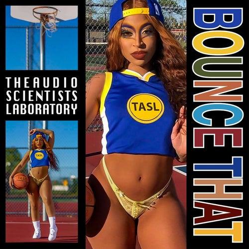 Bounce That (Radio Edit) von The Audio Scientists Laboratory