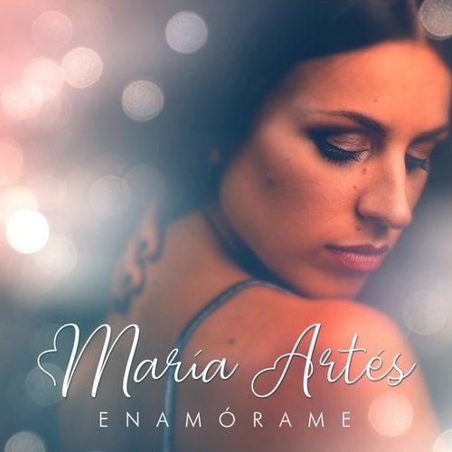 Enamórame de María Artés